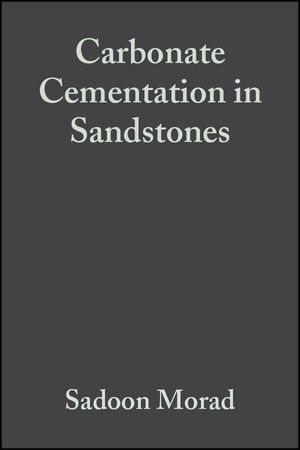 Carbonate Cementation in Sandstones: Distribution Patterns and Geochemical Evolution (Special Publication 26 of the IAS) (0632047771) cover image