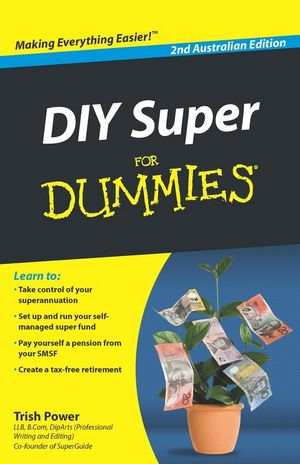 DIY Super For Dummies, 2nd Australian Edition