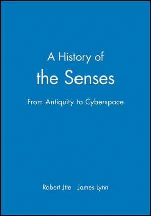 A History of the Senses: From Antiquity to Cyberspace (0745629571) cover image