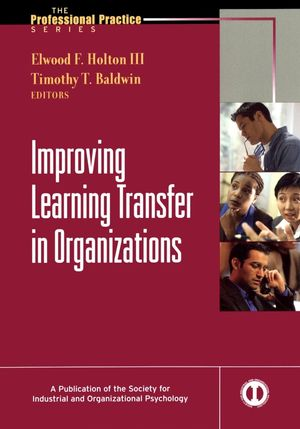 Improving Learning Transfer in Organizations (0787971871) cover image