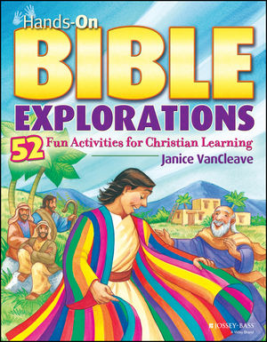 Hands-On Bible Explorations: 52 Fun Activities for Christian Learning (0787997471) cover image