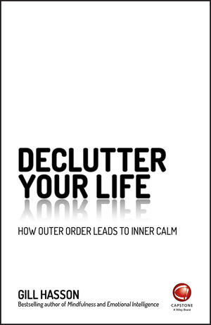 DeClutter Your Life: How Outer Order Leads to Inner Calm (0857087371) cover image