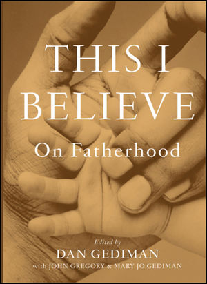 This I Believe: On Fatherhood (1118025571) cover image