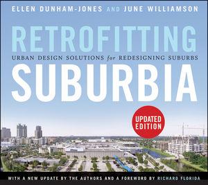 Retrofitting Suburbia: Urban Design Solutions for Redesigning Suburbs, Updated Edition (1118027671) cover image