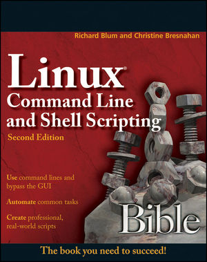 Linux Command Line and Shell Scripting Bible, 2nd Edition (1118087771) cover image