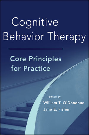 Cognitive Behavior Therapy: Core Principles for Practice (1118228871) cover image