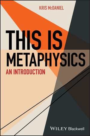 This Is Metaphysics: An Introduction