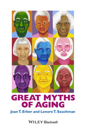 Great Myths of Aging (1118521471) cover image