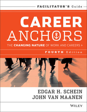 Career Anchors: The Changing Nature of Careers Facilitator