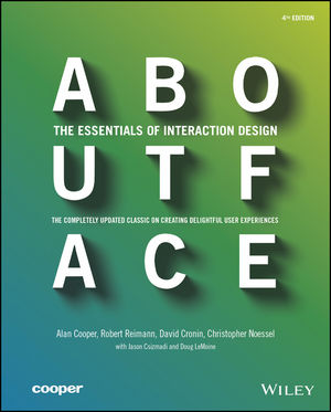 About Face: The Essentials of Interaction Design, 4th Edition (1118766571) cover image