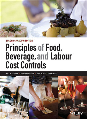 Principles of Food, Beverage, and Labour Cost Controls, 2nd Canadian Edition