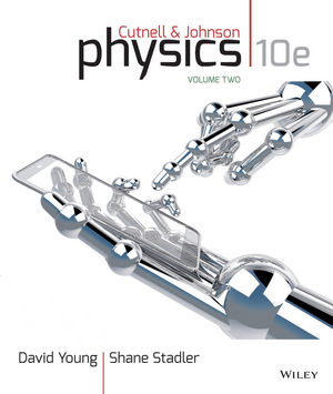 Physics, Volume Two: Chapters 18-32, 10th Edition