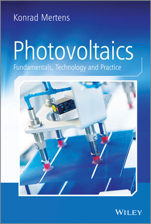 Photovoltaics: Fundamentals, Technology and Practice (1118843371) cover image