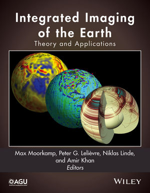 Integrated Imaging of the Earth: Theory and Applications  (1118929071) cover image