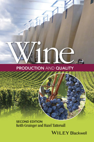 Wine Production and Quality, 2nd Edition (1118934571) cover image