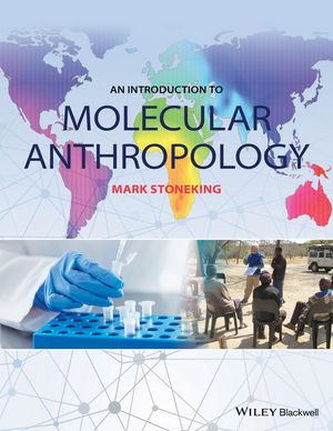 An Introduction to Molecular Anthropology (1119050871) cover image