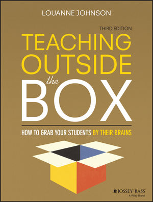 Teaching Outside the Box: How to Grab Your Students By Their Brains, 3rd Edition (1119089271) cover image