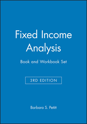 Fixed Income Analysis 3e, Book and Workbook Set (1119127971) cover image