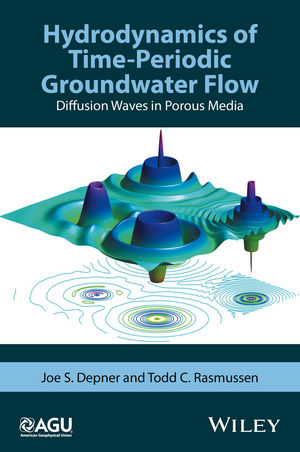 Hydrodynamics of Time-Periodic Groundwater Flow: Diffusion Waves in Porous Media (1119133971) cover image