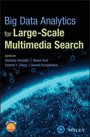 Big Data Analytics for Large-Scale Multimedia Search