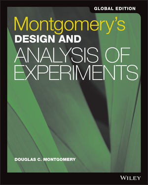 Montgomery's Design Analysis Experiments Global Edition