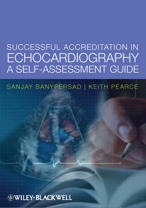 Successful Accreditation in Echocardiography: A Self-Assessment Guide (1119958571) cover image