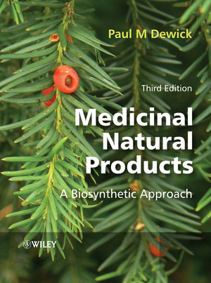 Medicinal Natural Products: A Biosynthetic Approach, 3rd Edition (1119964571) cover image