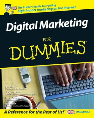 Digital Marketing For Dummies, UK Edition