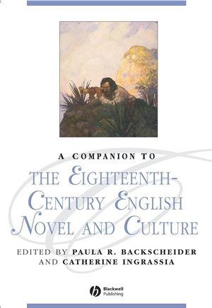 A Companion to the Eighteenth-Century English Novel and Culture (1405101571) cover image