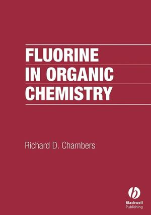 Fluorine in Organic Chemistry (1405107871) cover image
