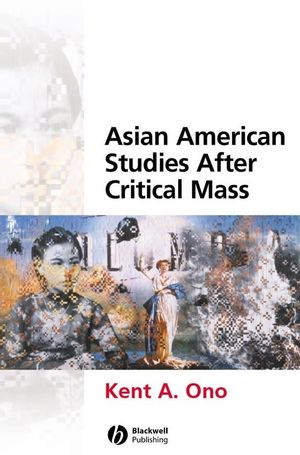 Asian American Studies After Critical Mass (1405115971) cover image