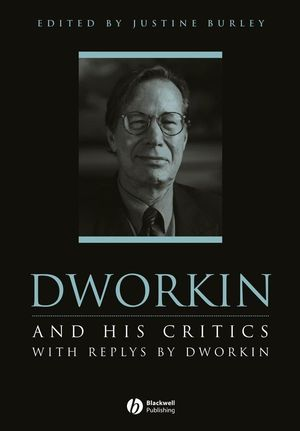 Dworkin and His Critics: With Replies by Dworkin (1405142871) cover image