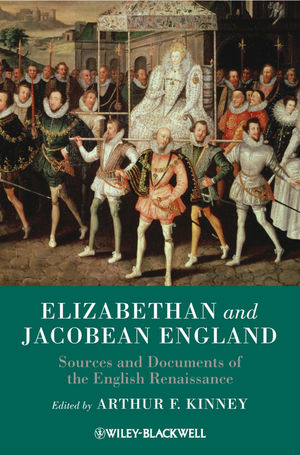 Elizabethan and Jacobean England: Sources and Documents of the English Renaissance