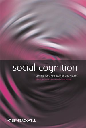 Social Cognition: Development, Neuroscience and Autism