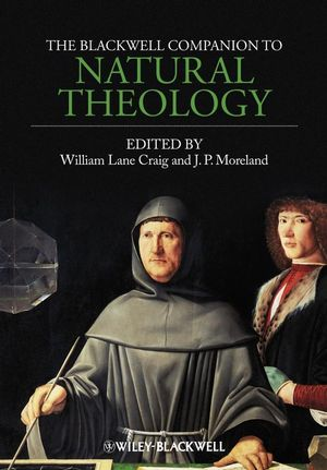 The Blackwell Companion to Natural Theology (1405176571) cover image