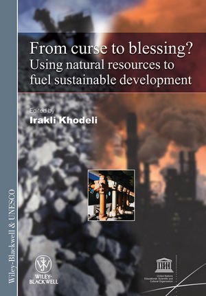 From Curse To Blessing?: Using Natural Resources To Fuel Sustainable Development