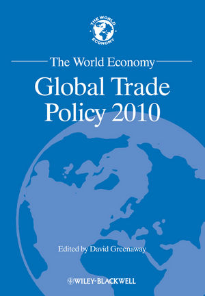 The World Economy: Global Trade Policy 2010 (1444343971) cover image