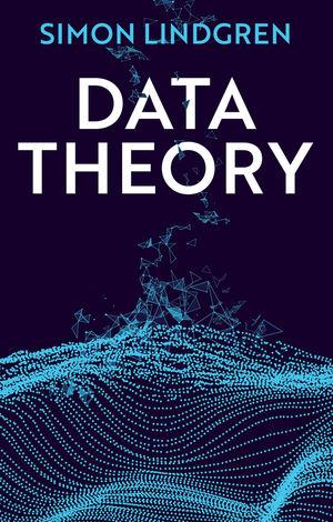 Data Theory: Interpretive Sociology and Computational Methods