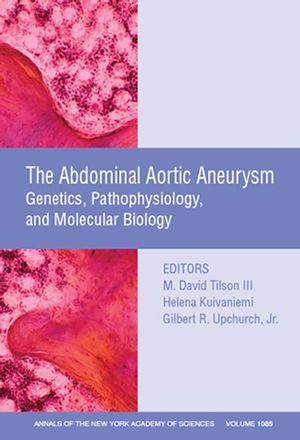 Abdominal Aortic Aneurysm: Genetics, Pathophysiology, and Molecular  Biology, Volume 1085