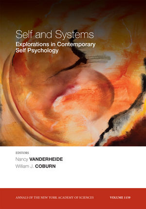 Self and Systems: Exploring Trends in Contemporary Self Psychology, Volume 1159