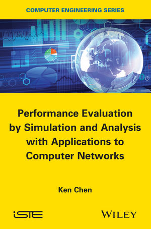 Performance Evaluation by Simulation and Analysis with Applications to Computer Networks (1848217471) cover image