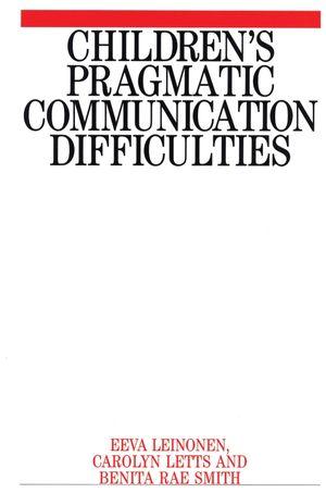 Children's Pragmatic Communication Difficulties
