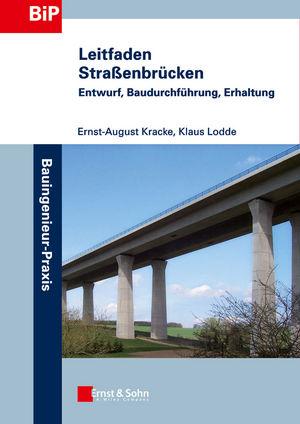 Leitfaden Straßenbrücken: Entwurf, Baudurchführung, Erhltung (3433029571) cover image