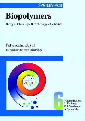 Biopolymers, Biology, Chemistry, Biotechnology, Applications, Volume 6, Polysaccharides II: Polysaccharides from Eukaryotes