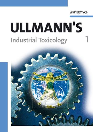 Ullmann's Industrial Toxicology, 2 Volumes