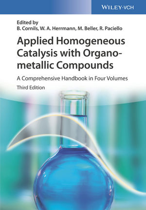 Applied Homogeneous Catalysis with Organometallic Compounds: A Comprehensive Handbook in Four Volumes, 3rd Edition (3527328971) cover image