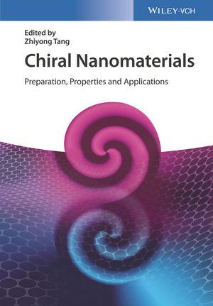 Chiral Nanomaterials: Preparation, Properties and Applications