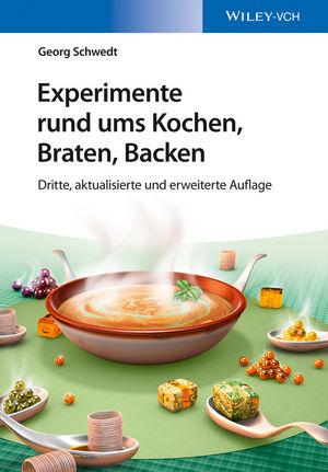 Experimente rund ums Kochen, Braten, Backen, 3. Auflage