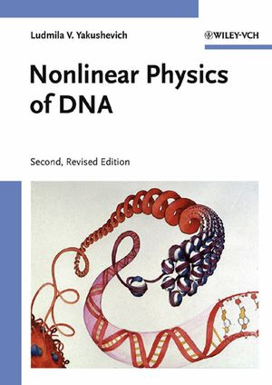 Nonlinear Physics of DNA, 2nd Edition (3527404171) cover image