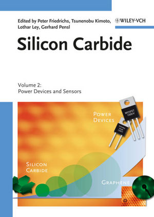Silicon Carbide, Volume 2: Power Devices and Sensors